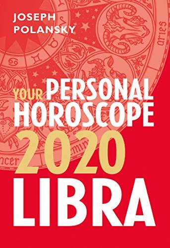 Libra 2020: Your Personal Horoscope (English Edition) por Joseph Polansky