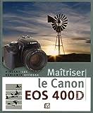 Maîtriser le Canon EOS 400D