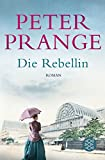 Die Rebellin: Roman