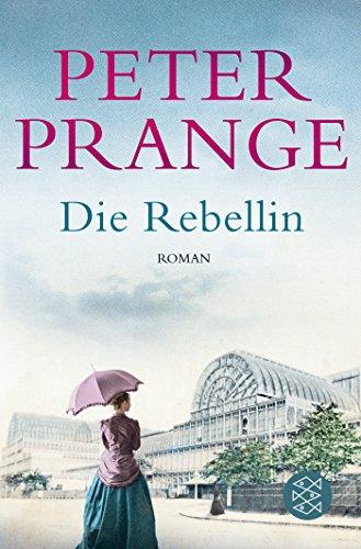 Prange, Peter: Die Rebellin
