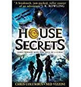 [(House of Secrets)] [ By (author) Chris Columbus, By (author) Ned Vizzini ] [March, 2014]
