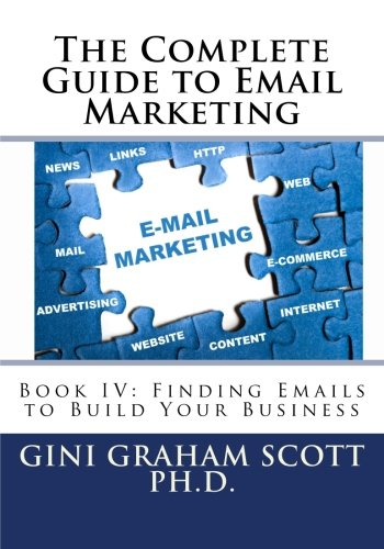 the-complete-guide-to-email-marketing-book-iv-finding-emails-to-build-your-business