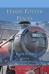 Harry Potter Places Book Four (Color)-Newts: Northeastern England Wizarding Treks