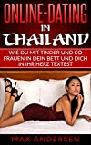 Online-Dating in Thailand: Wie Du mit Tinder & Co Frauen in Dein Bett und Dich in ihr Herz textest