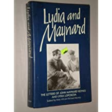 Lydia and Maynard: The Letters of Lydia Lopokova and John Maynard Keynes