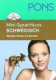 PONS Mini-Sprachkurs Schwedisch: Mitreden können in 5 Stunden. Mit Mini-CD (mit MP3-Dateien)