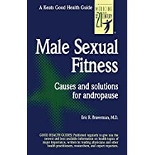 Male Sexual Fitness (Good Health Guides)