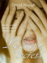 The Legacy of Secrets (The Family Legacy Trilogy)