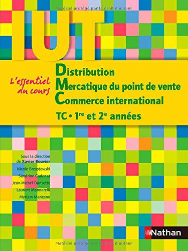Distribution - Mercatique du point de vente - Commerce international - IUT TC 1re et 2me annes