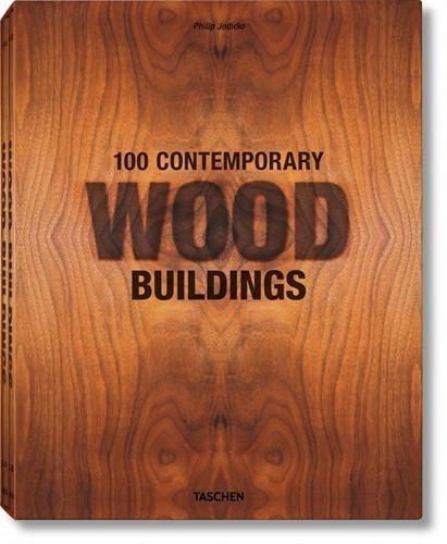 JU-25 100 Contemporary Wood Buildings - coffret 2 volumes - par Collectif