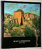 Kunst in Österreich 1918-1938. Aus der Österreichischen Galerie Ausstellung in Schloss Halbturn 25. Mai bis 21. Oktober 1984