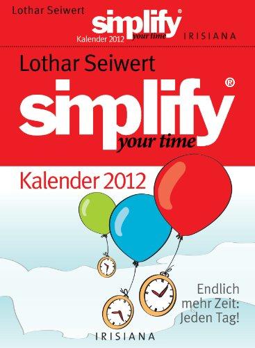 simplify-your-time-kalender-2012-endlich-mehr-zeit-jeden-tag