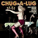 Chug-A-Lug / Exotic Blues & Rhythm Vol 8 [Vinilo]