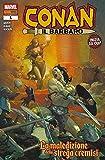 Conan Il Barbaro 1 - La Maledizione della strega cremisi - Marvel