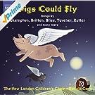 Children's Choir Music: New London Children's Choir - Skempton, H. / Corp, R. / Bennett, R.R. / Chilcott, B. / Rutter, J. / Maw, N. (Pigs Could Fly)