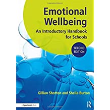 Emotional Wellbeing: An Introductory Handbook for Schools