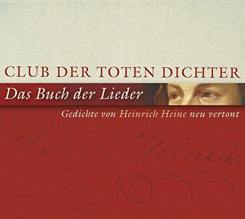 Lieder Club (Das Buch der Lieder-Gedichte Von Heine Neu Vertont)