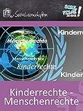 Kinderrechte - Menschenrechte - Schulfilm Sozialwissenschaften