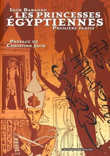 Les princesses égyptiennes : Pack en 2 volumes : Première et deuxième partie