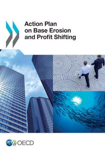 Action Plan on Base Erosion and Profit Shifting par Oecd Organisation For Economic Co-Operation And Development