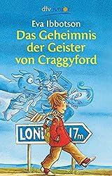Das Geheimnis der Geister von Craggyford (dtv junior)