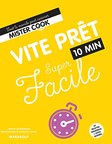 Super Facile : Vite prêt 10 min par Collectif