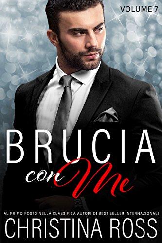 % Brucia con Me (Volume 7) PDF
