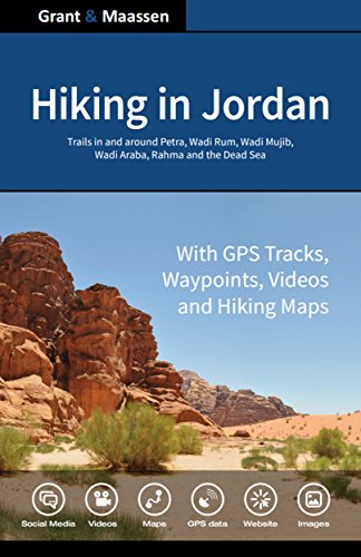 Hiking in Jordan: Trails in and Around Petra, Wadi Rum and the Dead Sea Area - With GPS E-trails, Tracks and Waypoints, Videos, Planning Tools and Hiking Maps (English Edition) (Trail-tools)