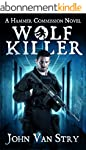 Wolf Killer (The Hammer Commission) (...