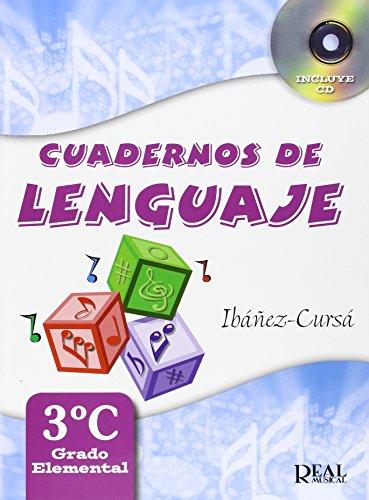 Cuadernos de Lenguaje, 3C (Grado Elemental - Nueva Edición) (RM Lenguaje musical)