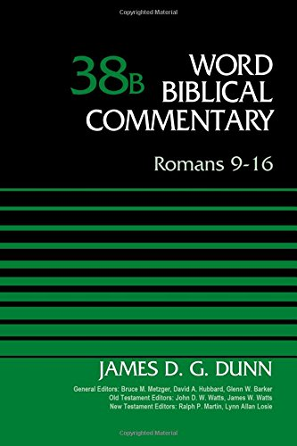 Romans 9-16 (Word Biblical Commentary)