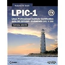 LPIC-1. Linux Professional Institute Certification - 3ª Edición (Títulos Especiales)