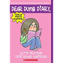 Let's Pretend This Never Happened (Dear Dumb Diary #1)