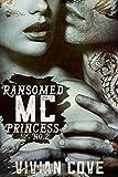 Ransomed MC Princess #2 (Alpha Biker Bad Boys)