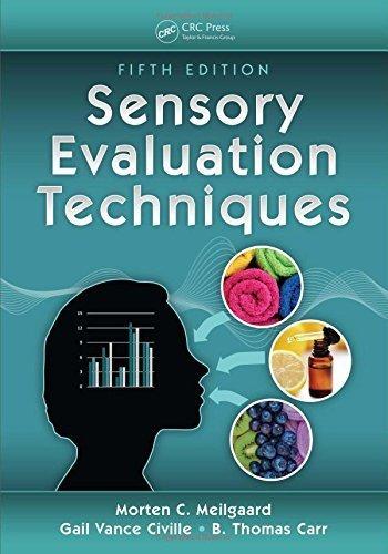 Sensory Evaluation Techniques, Fifth Edition by Gail Vance Civille (2015-11-23)