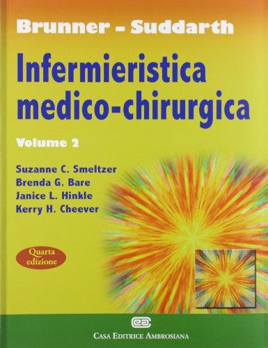 Brunner Suddarth. Infermieristica medico-chirurgica: 2
