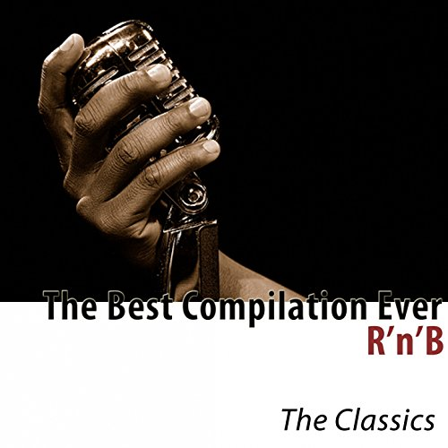 R'n'B (The Best Compilation Ev...