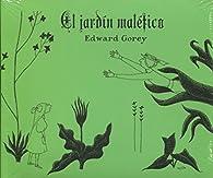 El jardín maléfico par Edward Gorey