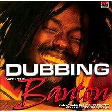 Dubbing With the Banton