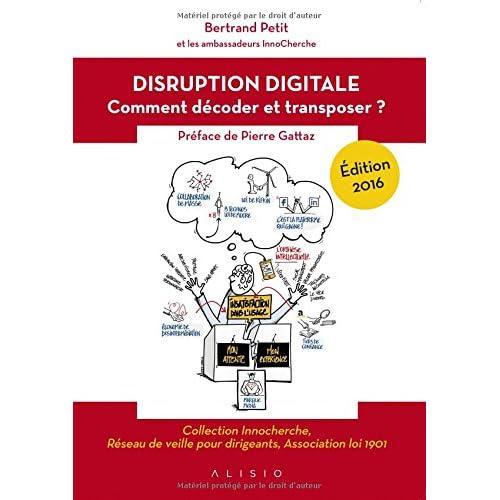 La disruption digitale : Comment décoder et transposer