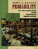 Probability: An Introduction with Statistical Applications - John Kinney