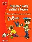 PREPAREZ VOTRE ENFANT A L'ECOLE
