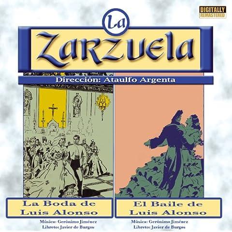 La Zarzuela: La boda de Luis Alonso