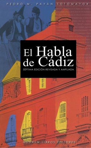 Habla de Cádiz, El
