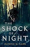 The Shock of Night (The Darkwater Saga) Book 1