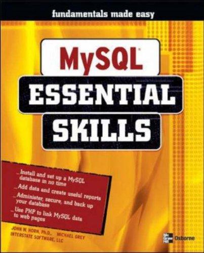 MySQL: Essential Skills by John Horn (2004-06-10) par John Horn;Michael Grey;LLC Interstate Software