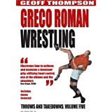 Throws and Takedowns: Greco-Roman Wrestling