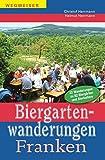 Biergartenwanderungen Franken - Christof Herrmann