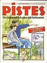 PISTES. Pour la découverte de la nature et de l'environnement par Espinassous
