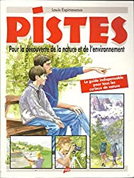 PISTES. Pour la découverte de la nature et de l'environnement